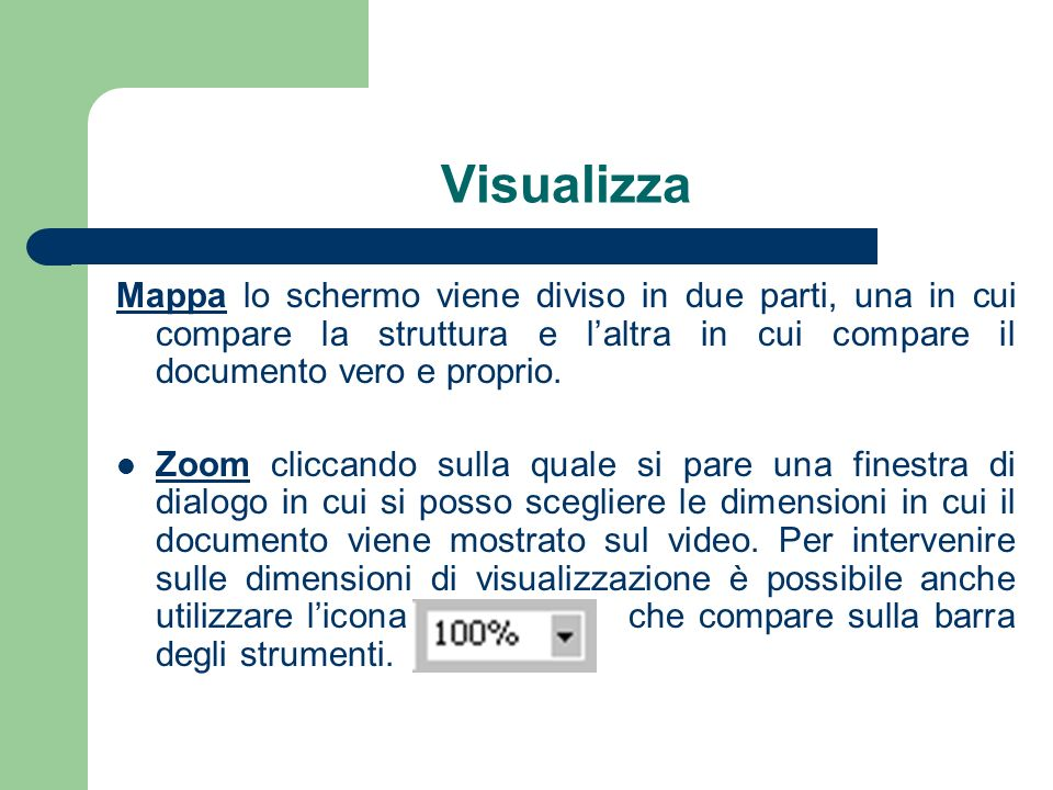 Visualizza Mappa lo schermo viene diviso in due parti, una in cui compare la struttura e l'altra in cui compare il documento vero e proprio.