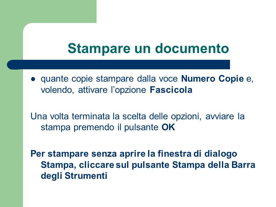 Stampare un documento quante copie stampare dalla voce Numero Copie e, volendo, attivare l'opzione Fascicola.