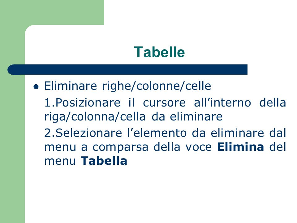 Tabelle Eliminare righe/colonne/celle