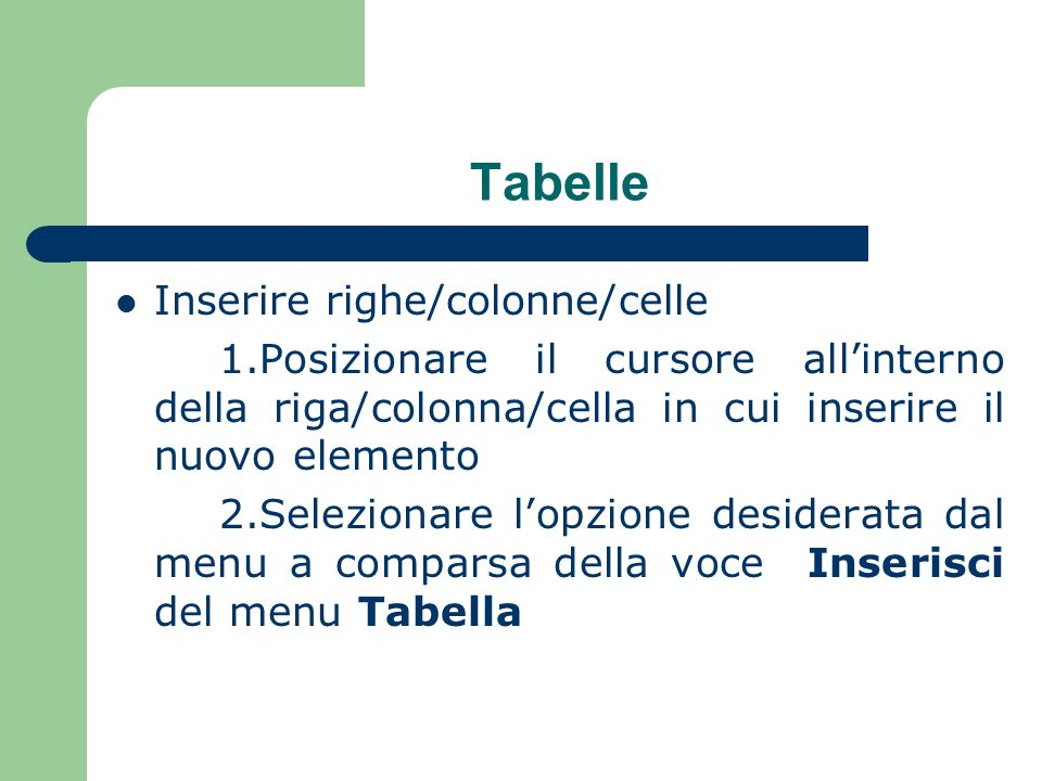 Tabelle Inserire righe/colonne/celle