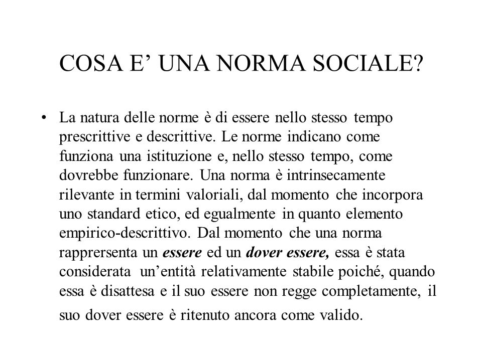 COSA E' UNA NORMA SOCIALE