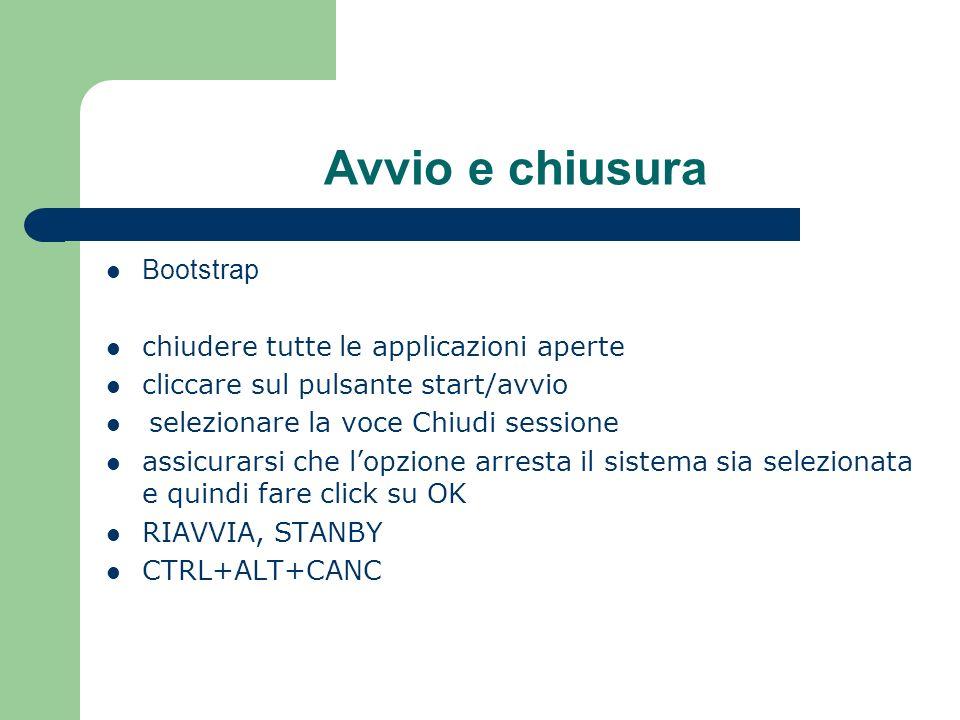 Avvio e chiusura Bootstrap chiudere tutte le applicazioni aperte