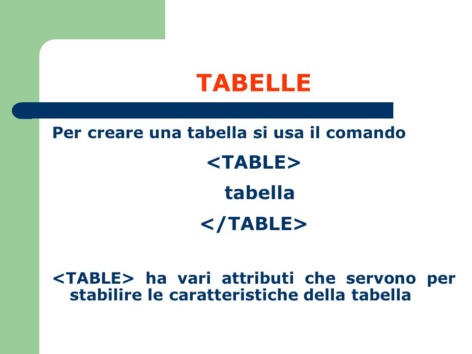 TABELLE <TABLE> tabella </TABLE>