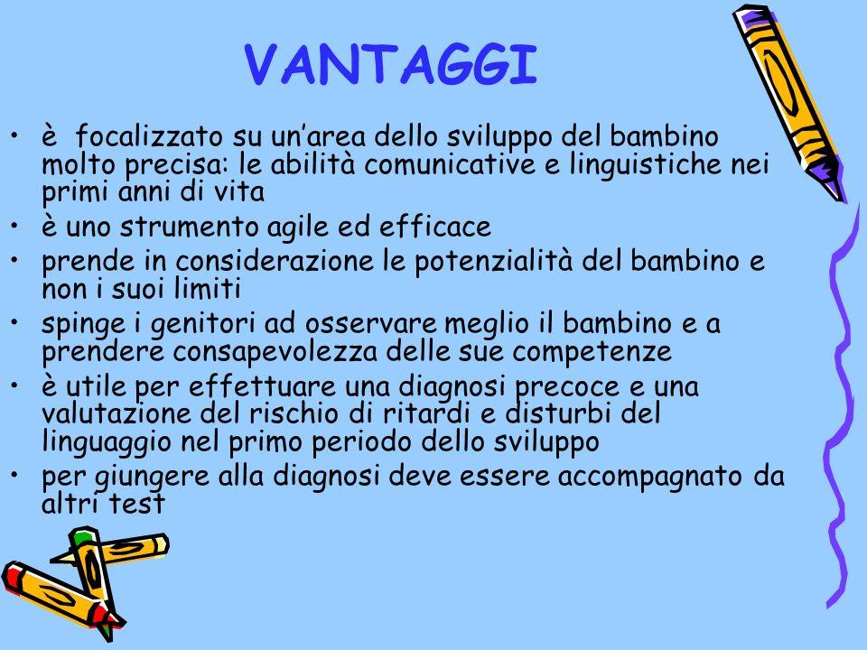 VANTAGGI è focalizzato su un'area dello sviluppo del bambino molto precisa: le abilità comunicative e linguistiche nei primi anni di vita.