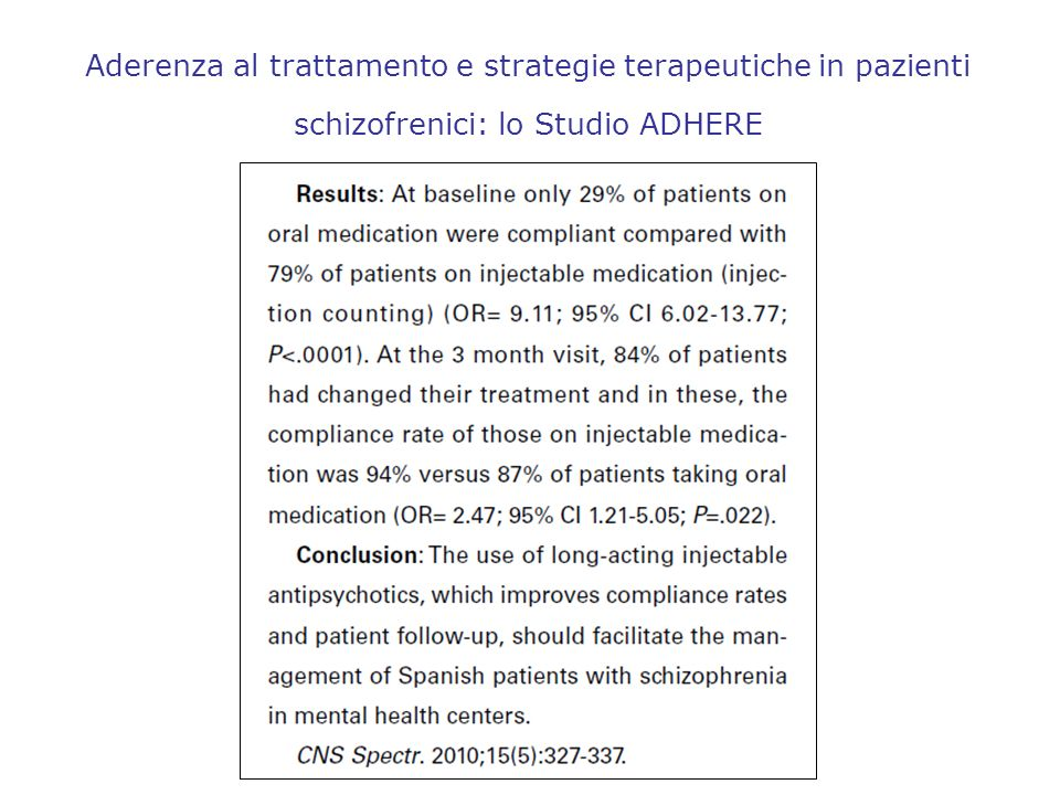 Aderenza al trattamento e strategie terapeutiche in pazienti schizofrenici: lo Studio ADHERE