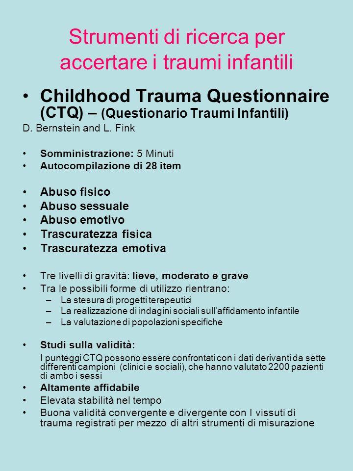 Strumenti di ricerca per accertare i traumi infantili