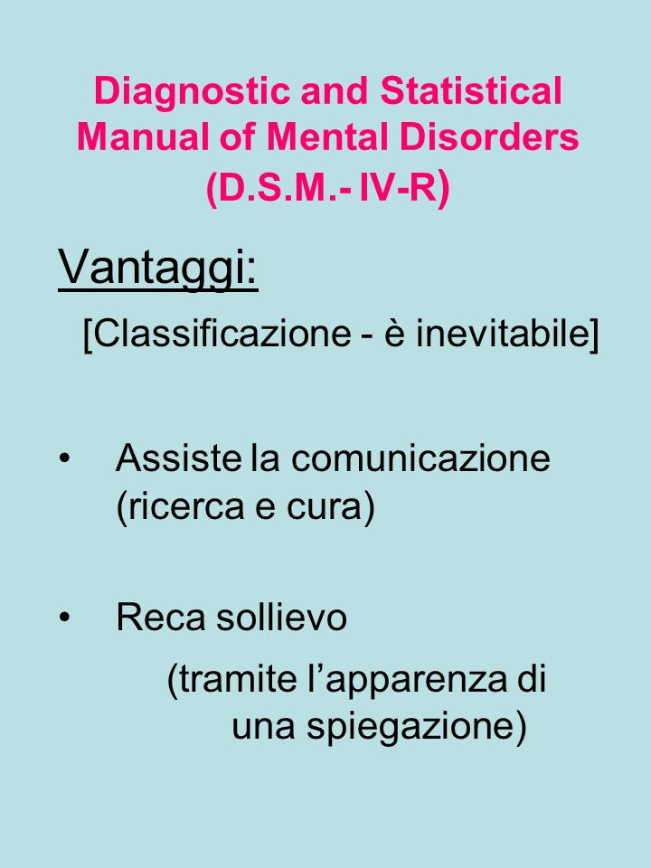 Diagnostic and Statistical Manual of Mental Disorders (D.S.M.- IV-R)