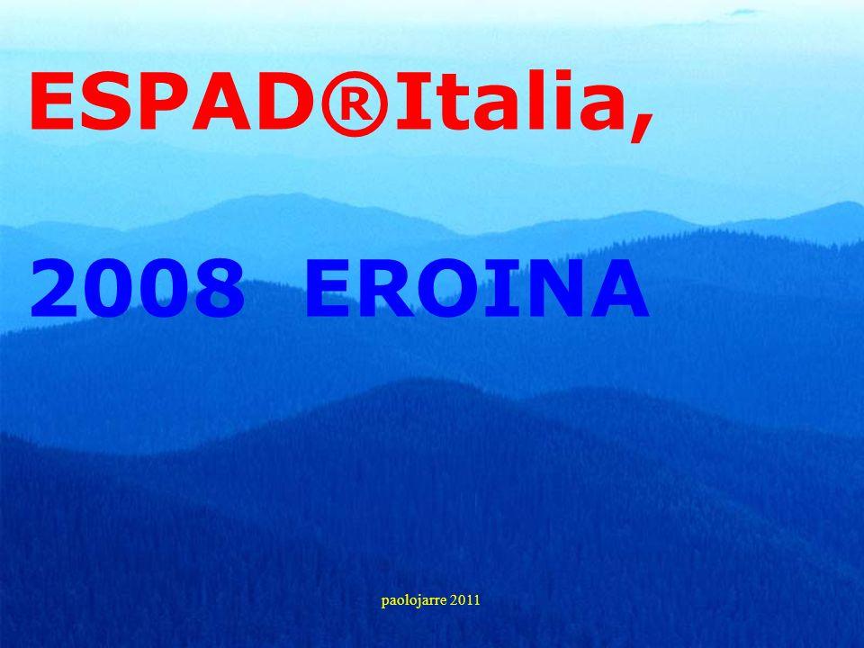 ESPAD®Italia, 2008 EROINA paolojarre 2011 18