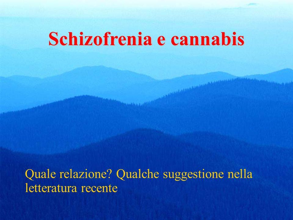 Schizofrenia e cannabis