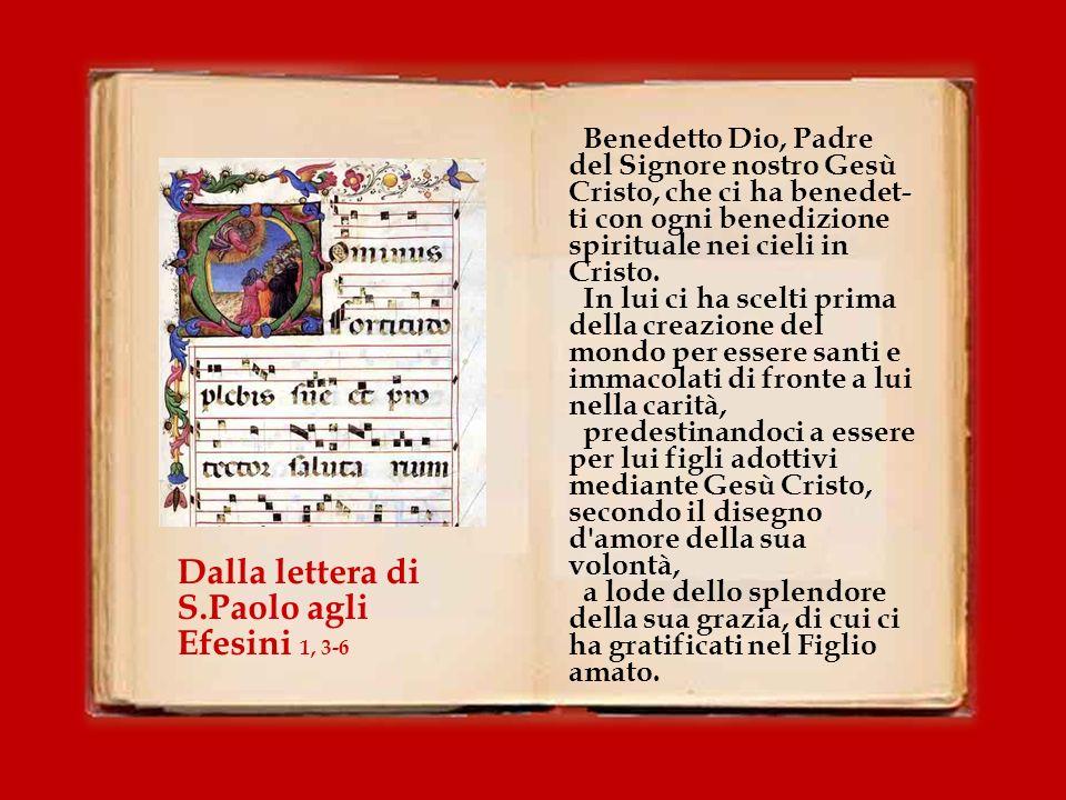 Dalla lettera di S.Paolo agli Efesini 1, 3-6