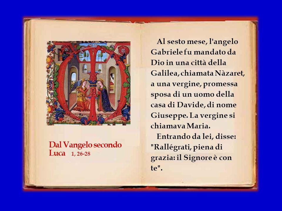 Dal Vangelo secondo Luca 1, 26-28