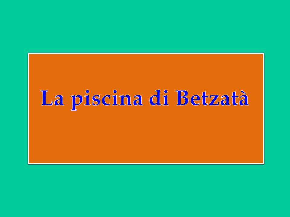 La piscina di Betzatà