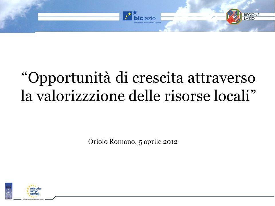 Opportunità di crescita attraverso la valorizzzione delle risorse locali