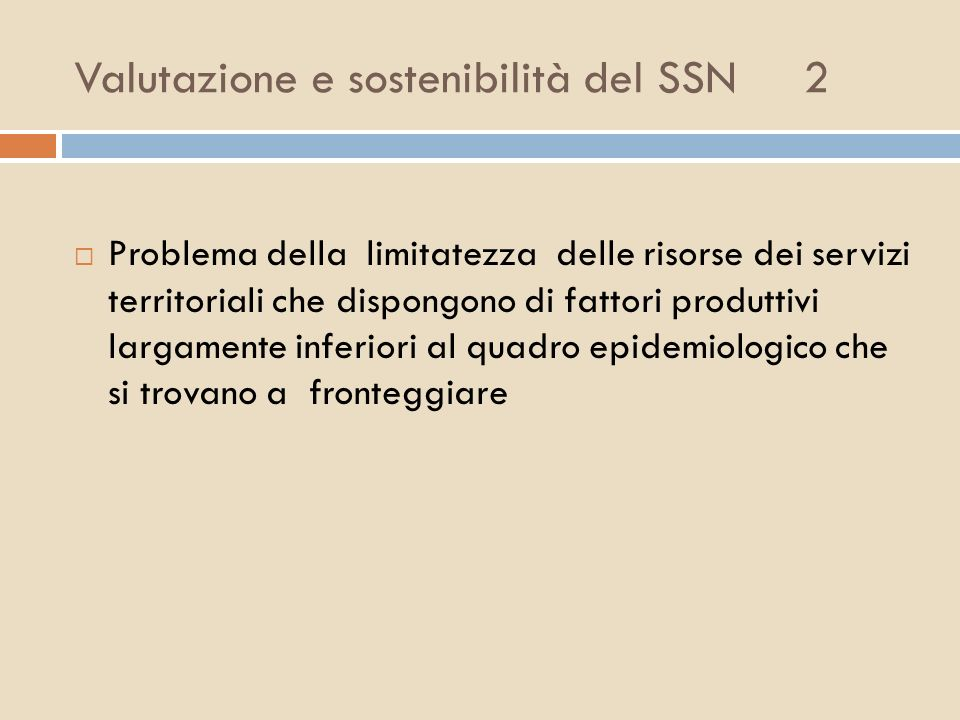 Valutazione e sostenibilità del SSN 2