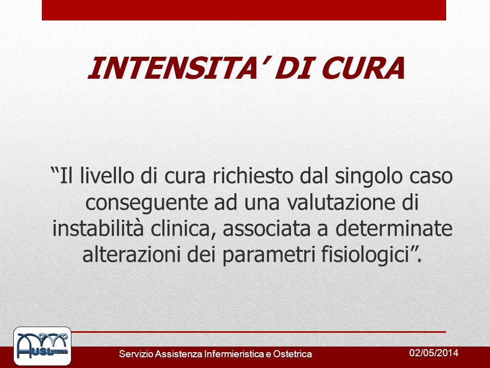 INTENSITA' DI CURA