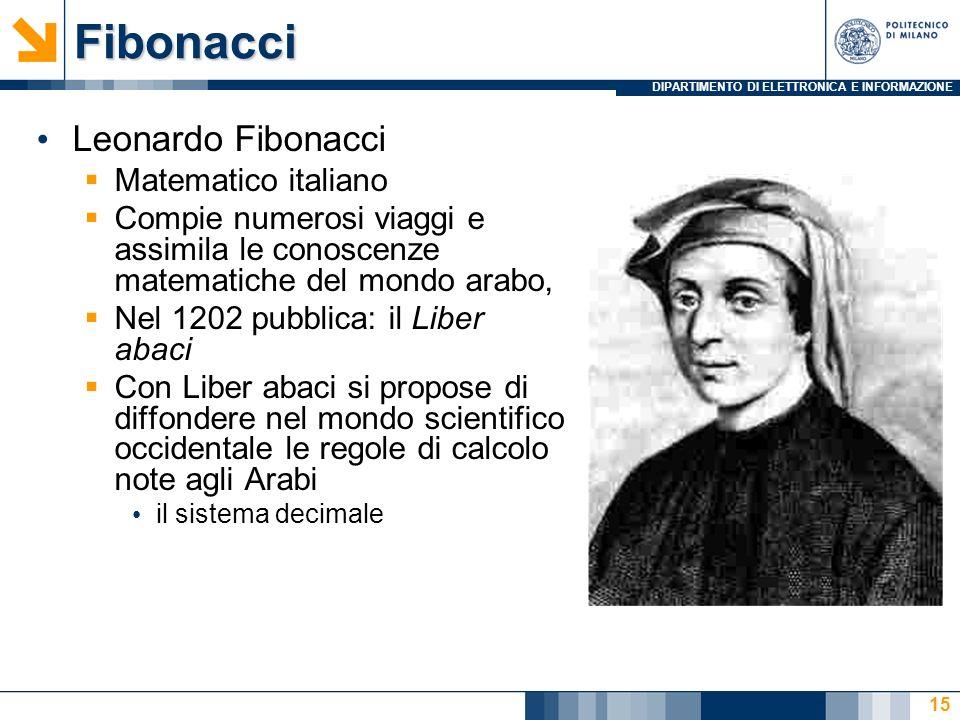 Fibonacci Leonardo Fibonacci Matematico italiano