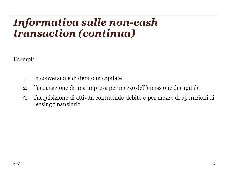 Informativa sulle non-cash transaction (continua)