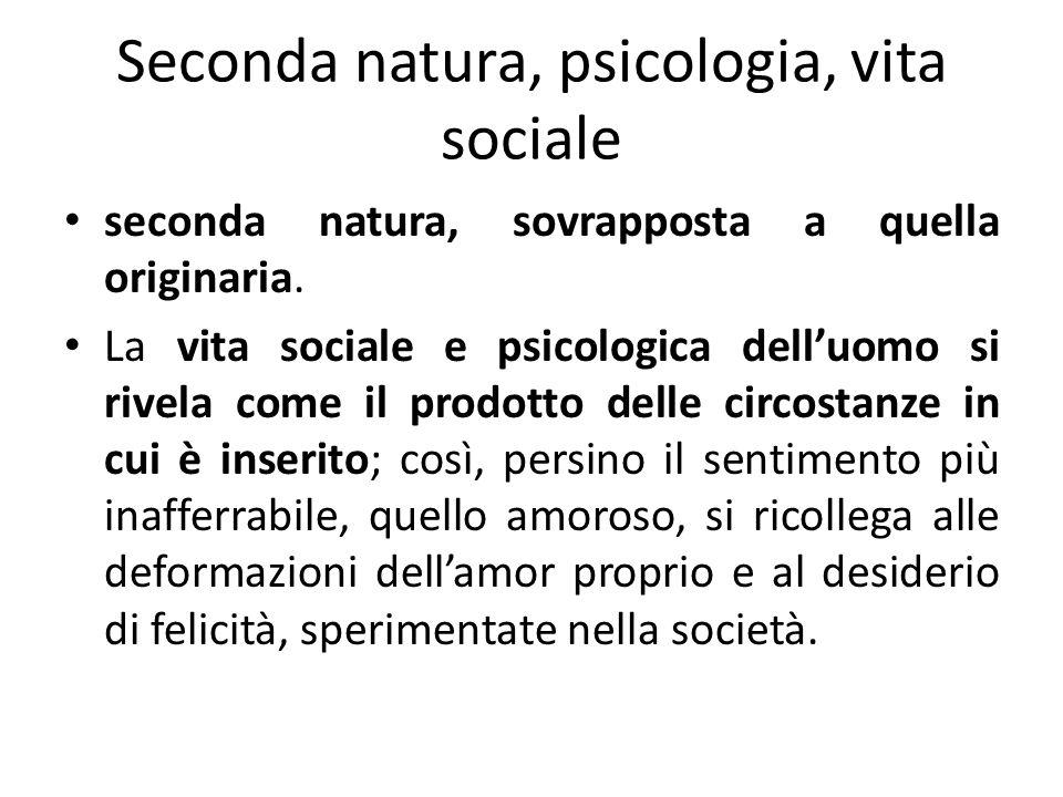 Seconda natura, psicologia, vita sociale