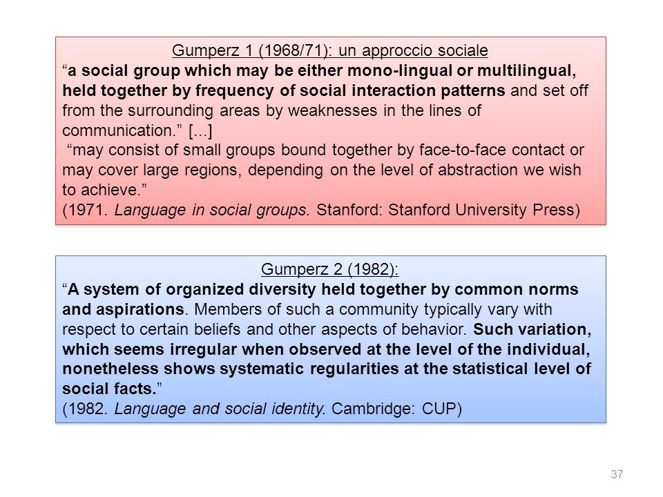 Gumperz 1 (1968/71): un approccio sociale