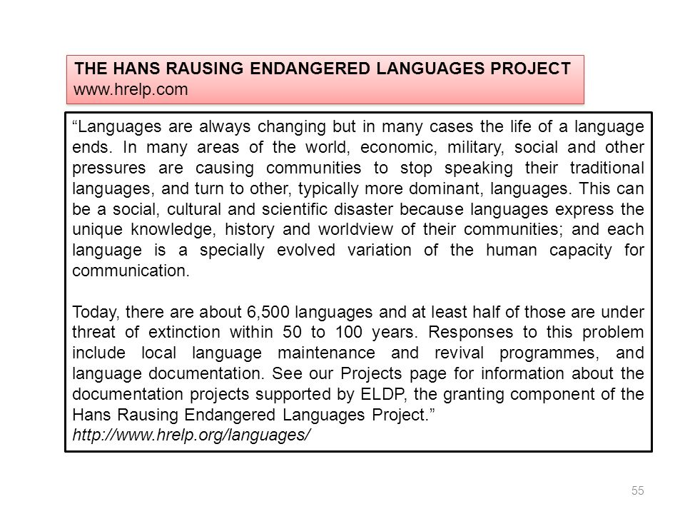 THE HANS RAUSING ENDANGERED LANGUAGES PROJECT