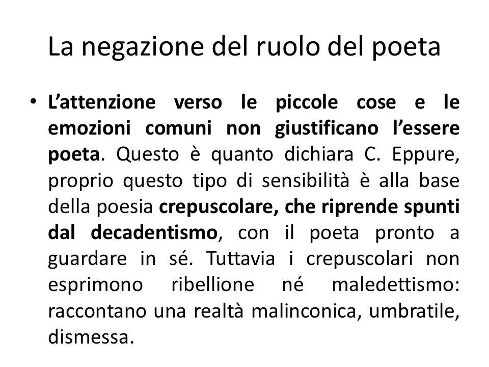 La negazione del ruolo del poeta
