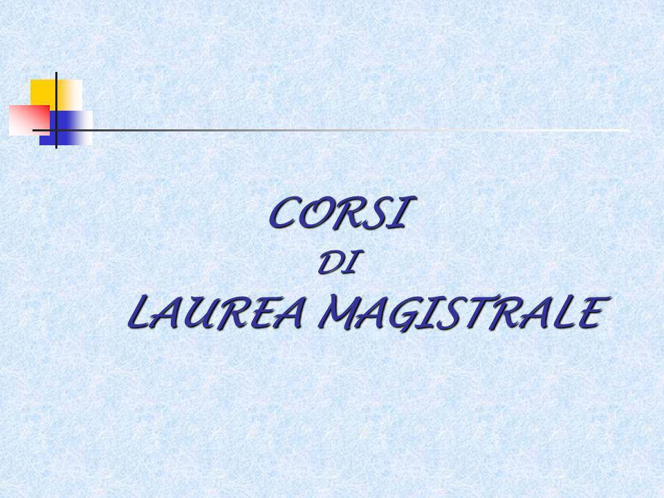 CORSI DI LAUREA MAGISTRALE