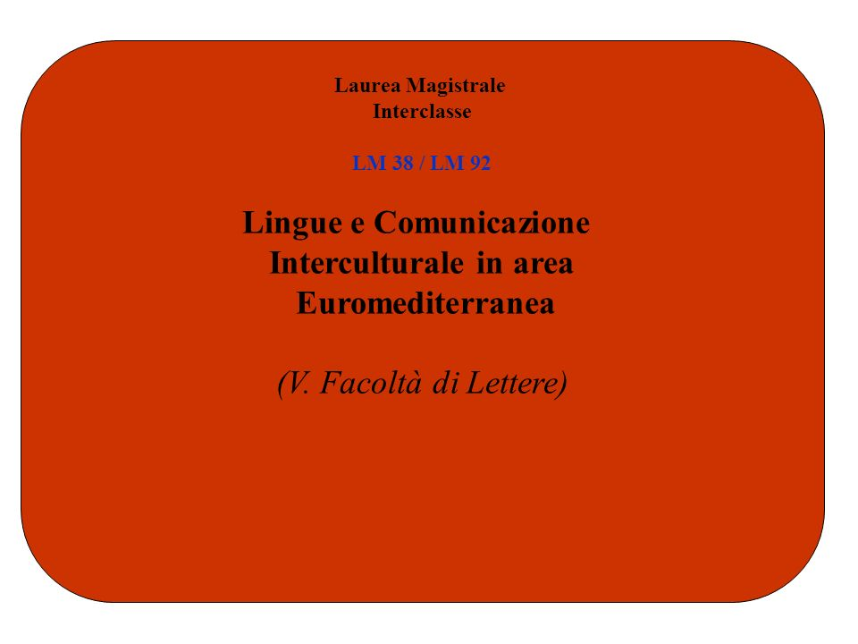 Lingue e Comunicazione Interculturale in area Euromediterranea