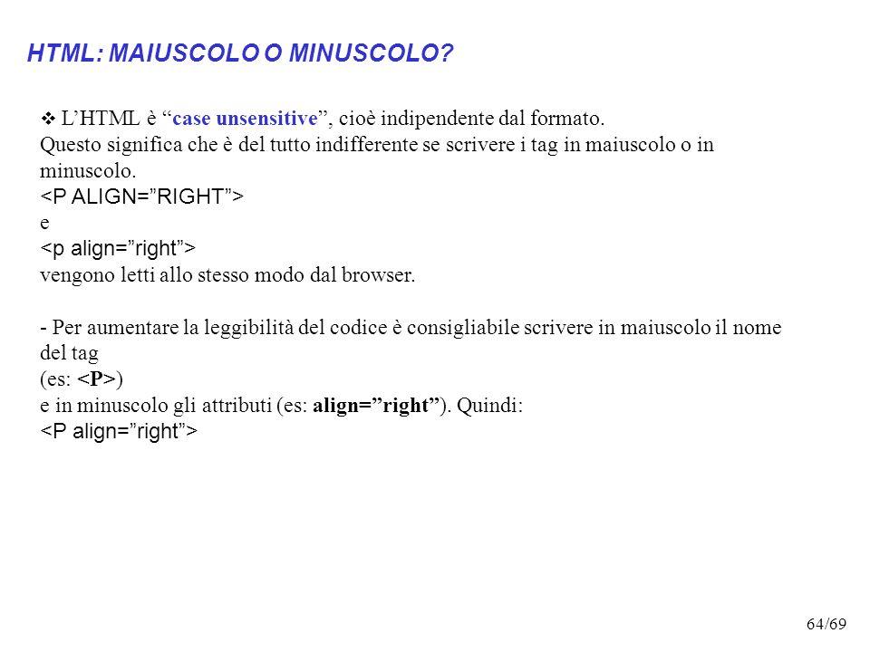 HTML: MAIUSCOLO O MINUSCOLO