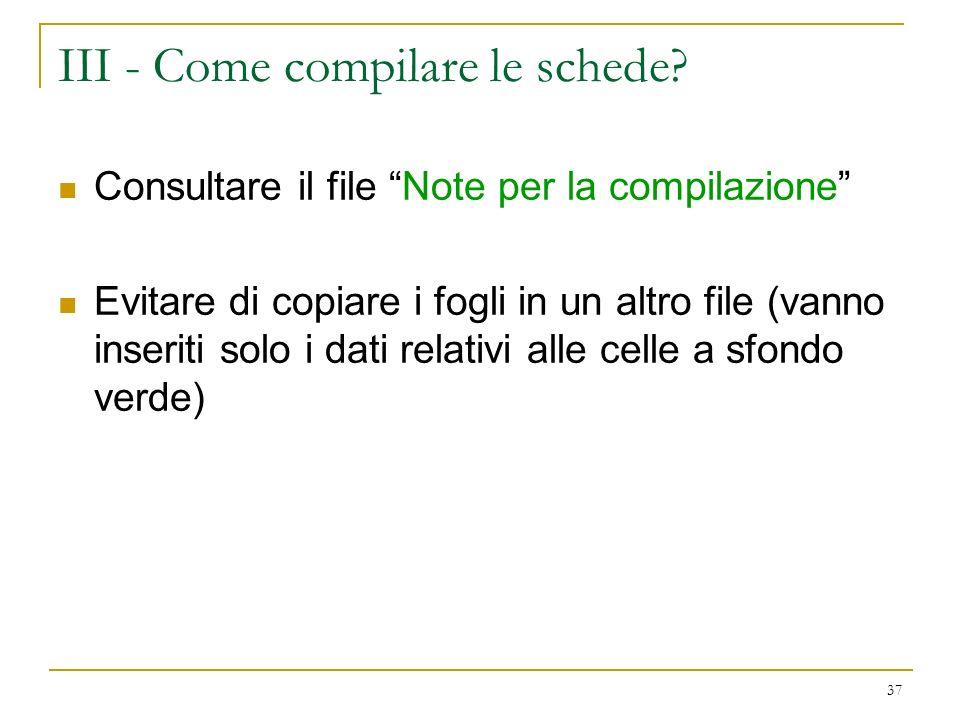 III - Come compilare le schede