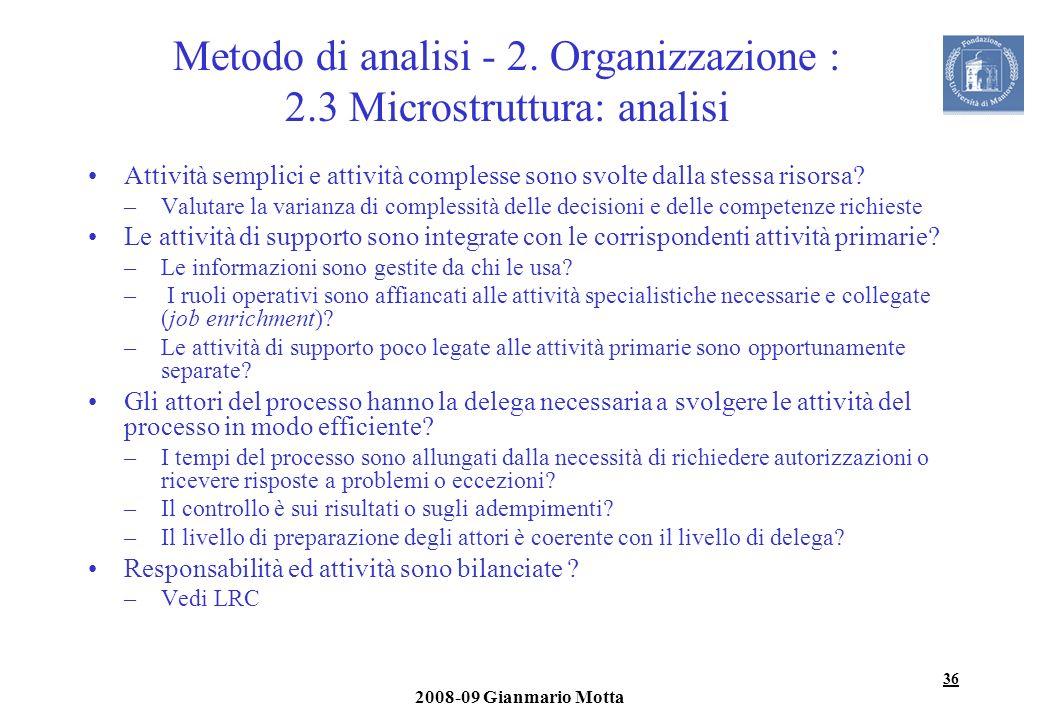 Metodo di analisi - 2. Organizzazione : 2.3 Microstruttura: analisi