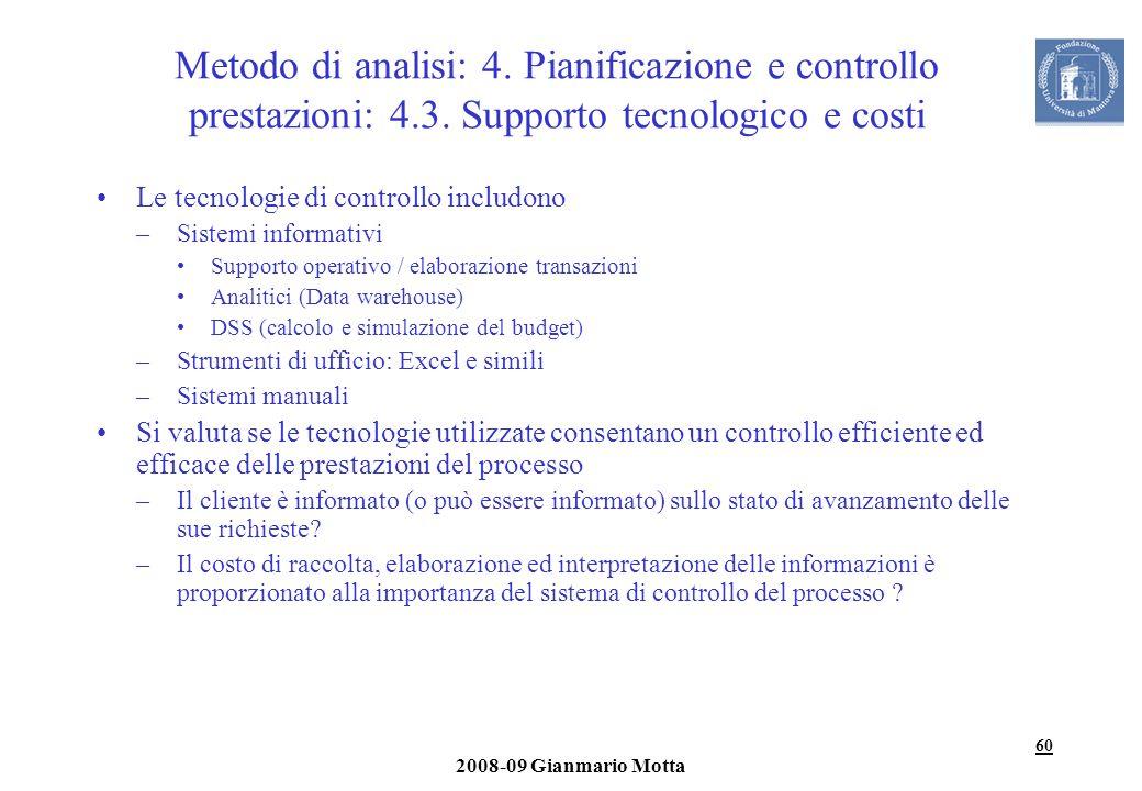Metodo di analisi: 4. Pianificazione e controllo prestazioni: 4. 3