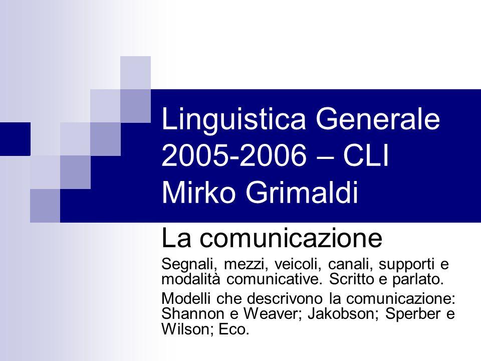 Linguistica Generale 2005-2006 – CLI Mirko Grimaldi