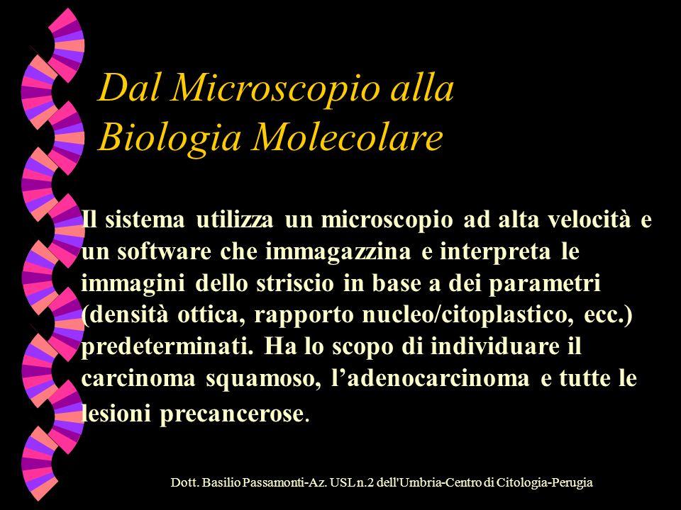 Dal Microscopio alla Biologia Molecolare