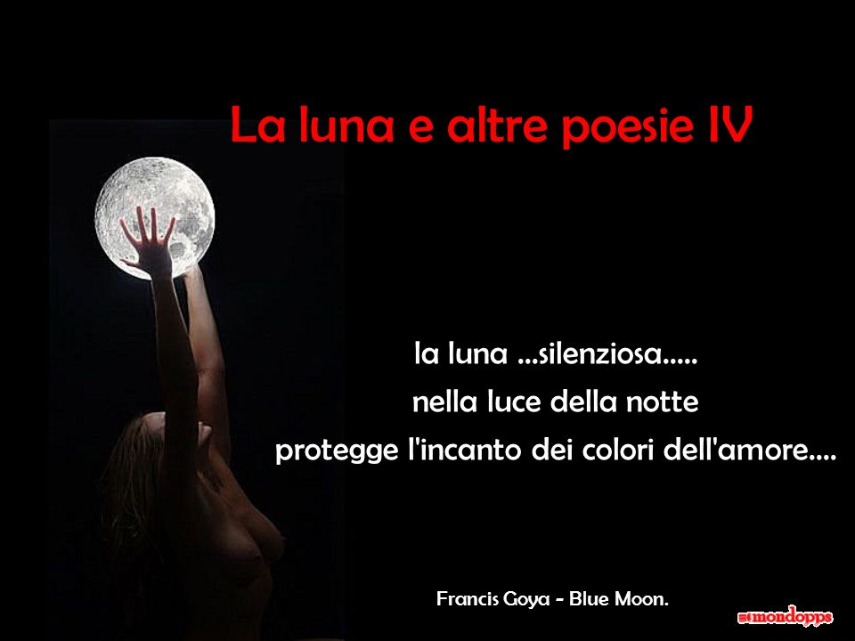La luna e altre poesie IV