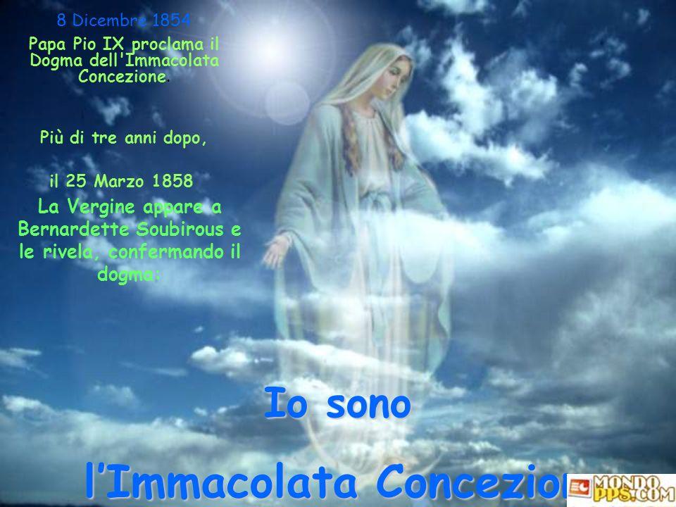Papa Pio IX proclama il Dogma dell Immacolata Concezione.