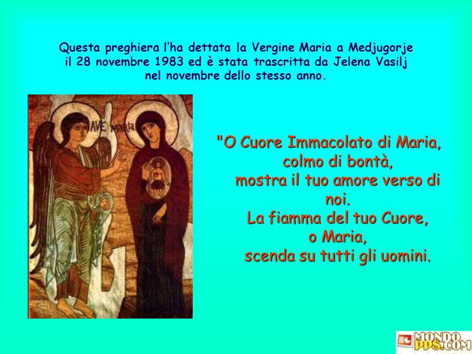Questa preghiera l'ha dettata la Vergine Maria a Medjugorje il 28 novembre 1983 ed è stata trascritta da Jelena Vasilj nel novembre dello stesso anno.