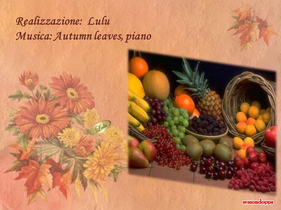 Realizzazione: Lulu Musica: Autumn leaves, piano