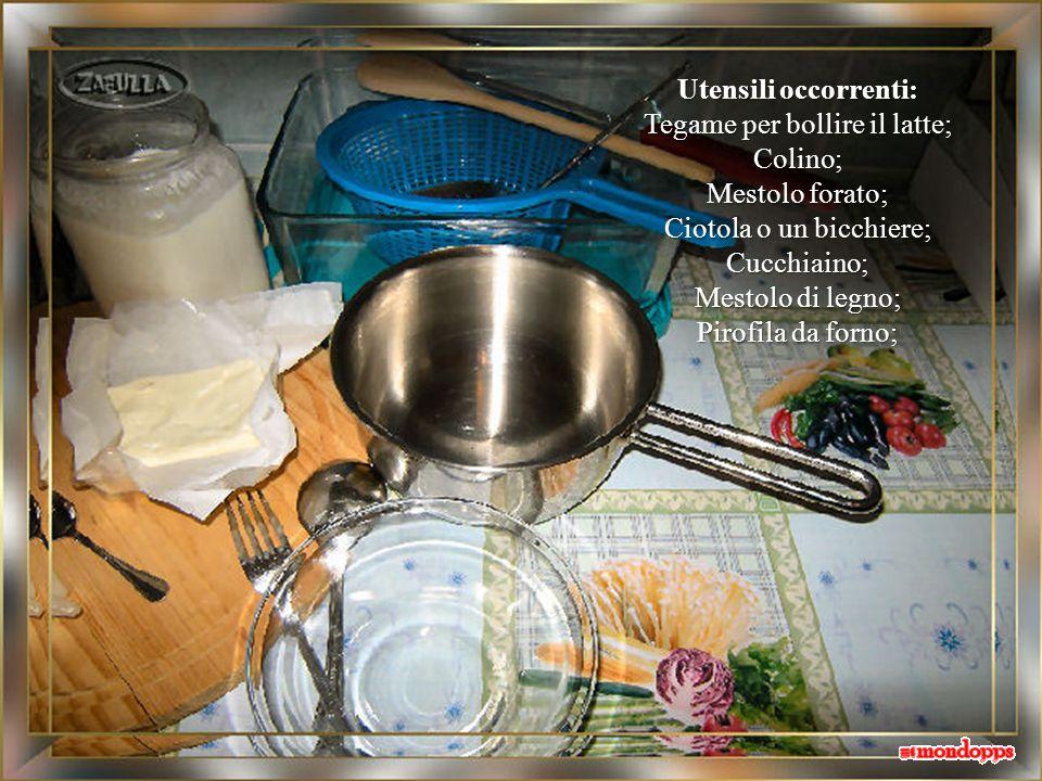 Tegame per bollire il latte; Colino; Mestolo forato;