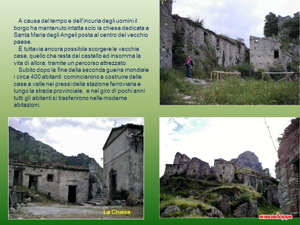 A causa del tempo e dell incuria degli uomini il borgo ha mantenuto intatta solo la chiesa dedicata a Santa Maria degli Angeli posta al centro del vecchio paese.