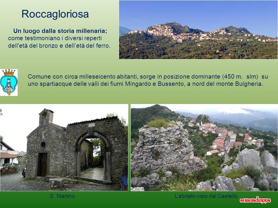 Roccagloriosa Un luogo dalla storia millenaria; come testimoniano i diversi reperti dell età del bronzo e dell'età del ferro.