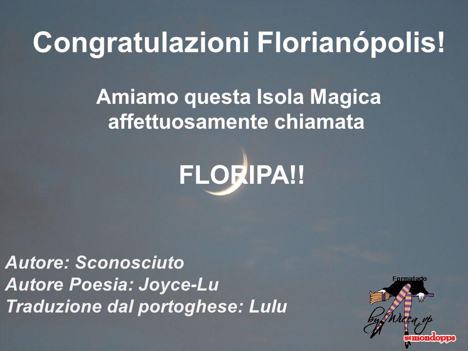 Congratulazioni Florianópolis!