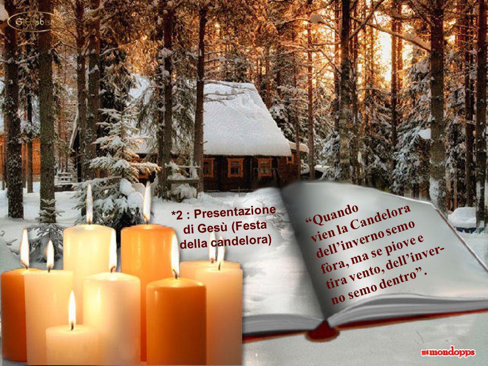 *2 : Presentazione di Gesù (Festa della candelora)