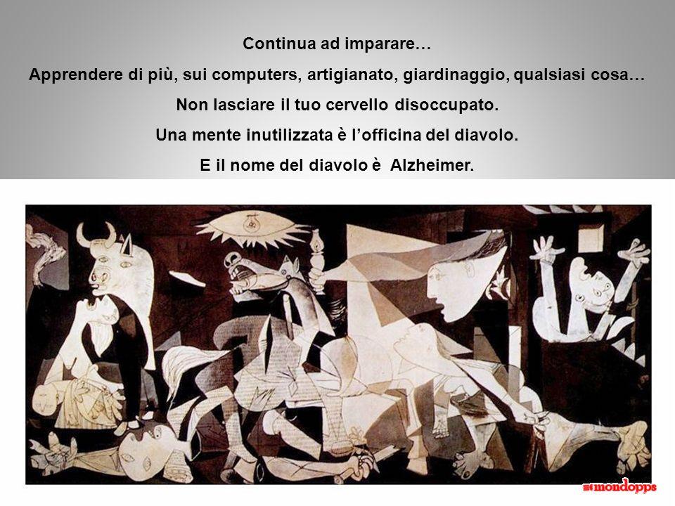 Non lasciare il tuo cervello disoccupato.