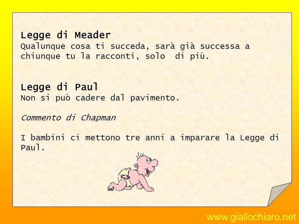 Legge di Meader Legge di Paul www.giallochiaro.net