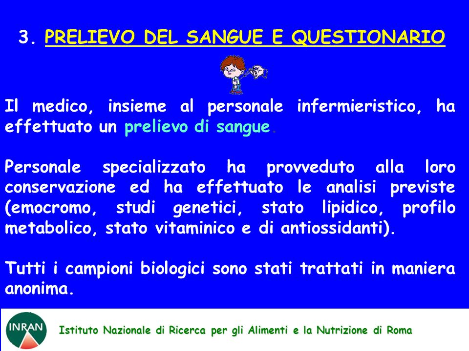 3. PRELIEVO DEL SANGUE E QUESTIONARIO