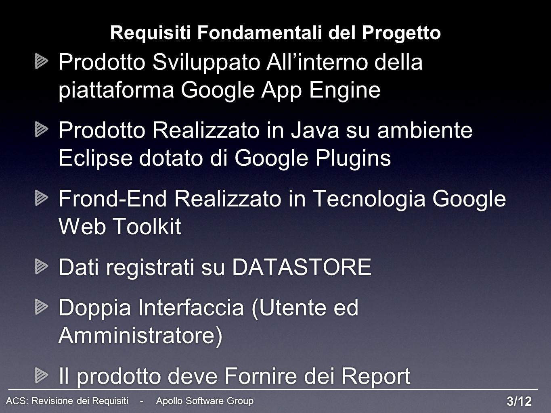 Requisiti Fondamentali del Progetto