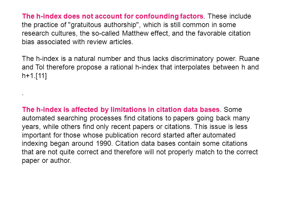 The h-index does not account for confounding factors