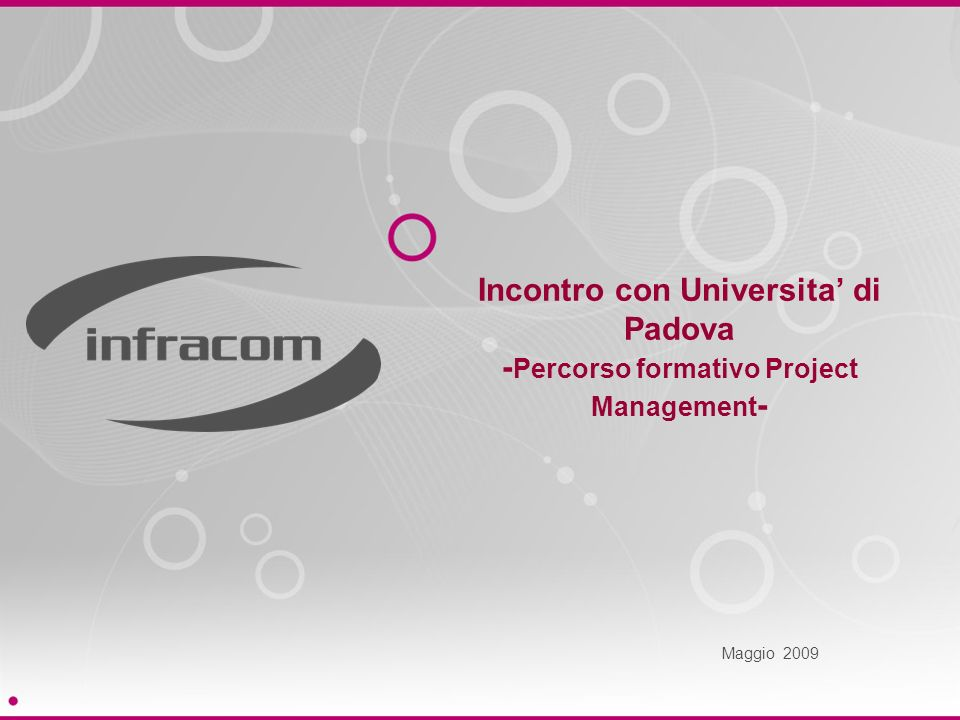 Incontro con Universita' di Padova -Percorso formativo Project Management-