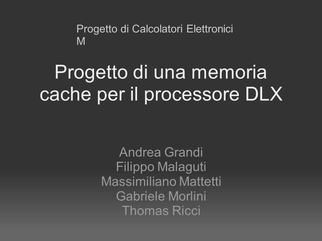 Progetto di una memoria cache per il processore DLX
