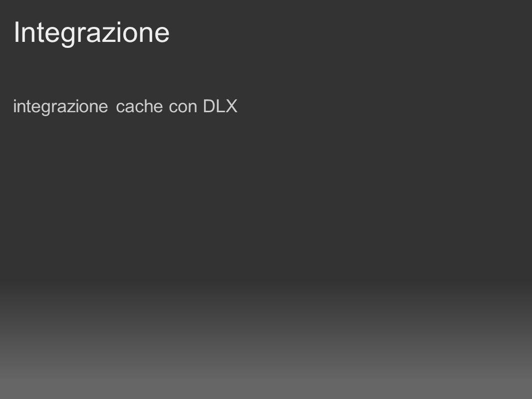 Integrazione integrazione cache con DLX